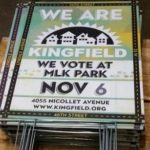 Get your We Are Kingfield  / We Vote At MLK Park yard signs!